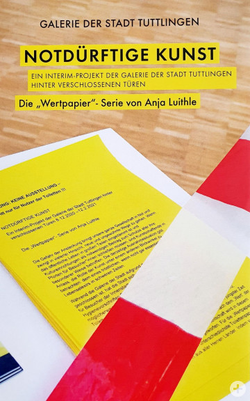 """Cover Publikation """"Notdürftige Kunst , ein interim-Projekt der Galerie der Stadt Tuttlingen, Hinter verschlossenen Türen; Die """"Wertpapier""""-Serie von Anja Luithle"""