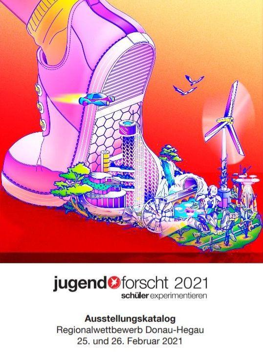 Ausstellungskatalog 2021 Jugend forscht, Regionalwettbewerb Donau-Hegau